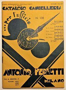 Catalogo Cancelleria N. 138 - Antonio Ferretti - Milano - Per l'ufficio - 1934