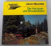 Die Harzquer und die Brockenbahn/transpress ~1979~Band 1 Ulrich Nitzsche*