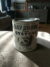 Bay Shore Oyster Tin Can One Gallon . W. H. Harris Seafood Co. Chester, Md.