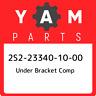 2S2-23340-10-00 Yamaha Under bracket comp 2S2233401000, New Genuine OEM Part