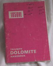 Triumph Dolomite 1850cc Original Owners Handbook 1975 No. 545131, 8th ed.