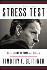 Stress Test: Reflections on Financial Crises, Geithner, Timothy F., Good Books