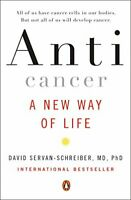 Anticancer: A New Way of Life by Servan-Schreiber, David Book The Fast Free