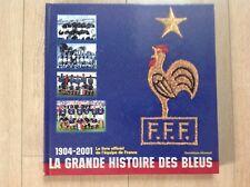 FOOTBALL : LA GRANDE HISTOIRE DES BLEUS de Dominique GRIMAULT paru en 1998