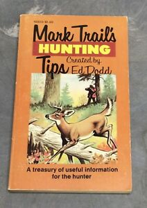 1969 Mark Trails Hunting Tips by Ed Dodd treasury of information for the hunter