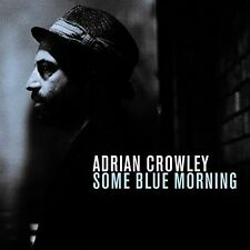 Adrian Crowley - Some Blue Morning [New CD] UK - Import