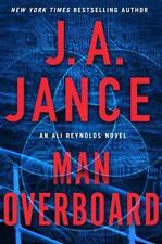 Ali Reynolds: Man Overboard 12 by J. A. Jance (2017, Hardcover)