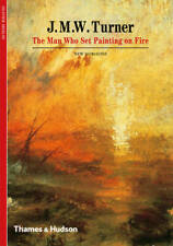 J. M. W. Turner: The Man Who Set Painting on Fire (New Horizons), Olivier Meslay
