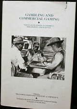 GAMBLING AND COMMERCIAL GAMING,ESSAYS IN .....SIGNED HB,EADINGTON & CORNELIUS