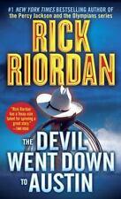The Devil Went Down to Austin by Riordan, Rick