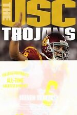 The USC Trojans: College Football's All-Time Greatest Dynasty, Travers, Steven,