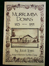 LEWIS, Julie. Murrumba Downs 1823-1991. Who Lived and Laboured Here.