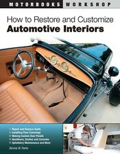 How to Restore Auto motive Car Upholstery Interiors WORKSHOP REPAIR MANUAL