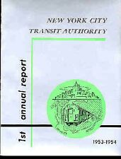 NYC SUBWAY FIRST ANNUAL REPORT 1953-1954