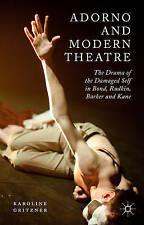 Adorno And Modern Theatre Gritzner  Karoline 9781137534460