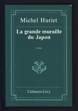 █ Michel HURIET La grande muraille du Japon 1984 ex SP + ENVOI autographe █