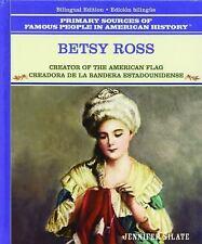 Betsy Ross: Creadora de la Bandera Estadounidense (Grandes Personajes en la His
