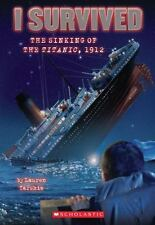 I Survived: I Survived the Sinking of the Titanic 1912 No. 1 by Lauren Tarshis …