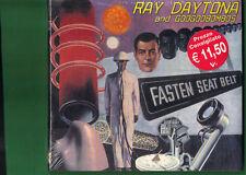 RAY DAYTONA - FASTEN SEAT BELT CD DIGIPACK NUOVO SIGILLATO