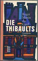 Roger Martin du Gard - Die Thibaults