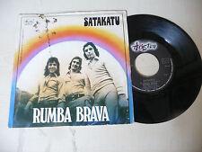 "SATAKATU"" RUMBA BRAVA- disco 45 giri ARISTON italy 1976"" PERFETTO"