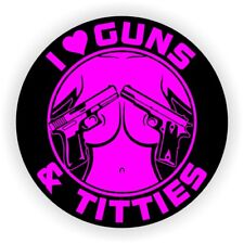 I Love Guns and Tittie$ Funny Sexy Hard Hat Sticker / Pink Welding Helmet Decal