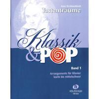Tastenträume - Klassik & Pop - Band 1 - leicht bis mittelschwer - für Klavier