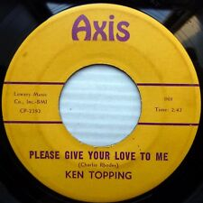 KEN TOPPING swingin swanky pop 45 DON'T EVER GO PLEASE GIVE YOUR LOVE TO ME J102