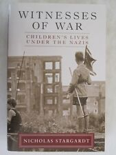 Witnesses of War - Children's Lives Under the Nazis