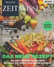 Zeit Wissen das neue Rezept Aug / Sept 2014