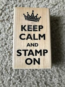 Keep Calm and Stamp On Rubber Stamp Signature Series PS0645