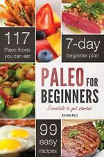 Paleo for Beginners: Essentials to Get Started by John Chatham, Paperback, 2013