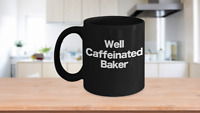 Baker Mug Black Coffee Cup Funny Gift for Baking Star, Mom, Pastry Chef