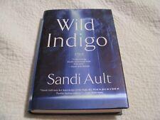 A Wild Mystery: Wild Indigo by Sandi Ault (2007, Hardcover)