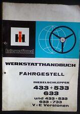 IHC Schlepper 433 + 533 + 633 (inkl. V und E) Werkstatthandbuch Fahrgestell