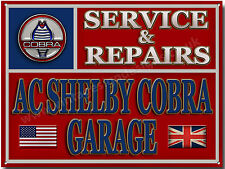 AC SHELBY COBRA GARAGE SERVICE & REPAIRS METAL SIGN.AMERICAN MUSCLE CARS (A3)