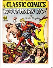 Classic Comics 14: Westward Ho! (1943): Original: FREE to combine- in Fair