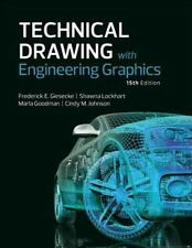 Technical Drawing with Engineering Graphics (15th Edition), Johnson, Cindy, Lock