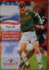 Programm Cup 1999 SV Salzburg Bremen Hertha BSC Unterhaching in Zell / See
