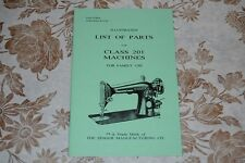 Illustrated Parts Manual to Service Singer Sewing Machines of Classes 201 & 1200