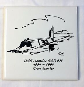 USS NAUTILUS SSN-571 40th Anniversary CREW MEMBER TILE Plank Owner