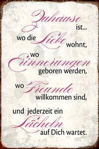 Zuhause ist wo Liebe wohnt Blechschild Schild gewölbt Tin Sign 20 x 30 cm R0344