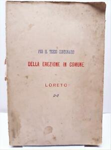 Discorso pronunciato in Loreto il 30 ottobre 1887 3° centenario erezione comune