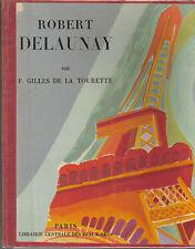 Robert DELAUNAY  par F. Gilles de la TOURETTE  Paris, centrale beaux arts 1950