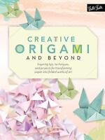 NEW Creative Origami and Beyond: Inspiring tips, techniques, and.. 9781633221642
