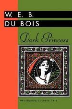 Dark Princess: By W E B Du Bois