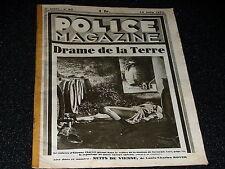 POLICE MAGAZINE N° 82 - 19 JUIN 1932 - LE CADAVRE D'ETIENNE CHARVET