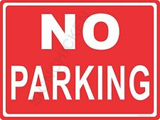 """NO PARKING   - NEW ALUMINUM SIGN - 9"""" X 12""""  road and street signs - RED & WHITE"""