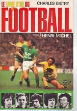 le livre d'or du football 1977 NANTES ST ETIENNE REIMS