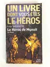 Un Livre Dont Vous Etes Le Héros Loup Solitaire 24 / Le Héros De Mynuit (minuit)